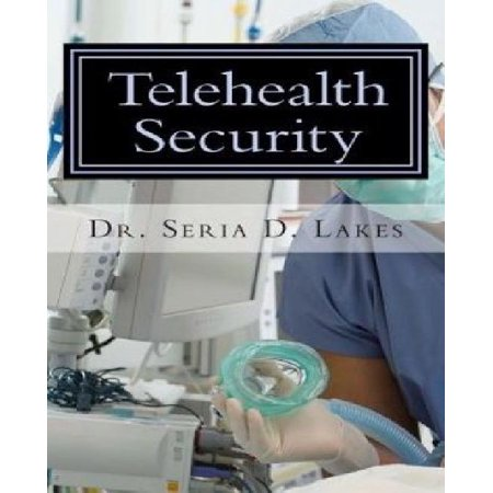 Telehealth Security  An Examination Of Variance In Telehealth Security Breaches