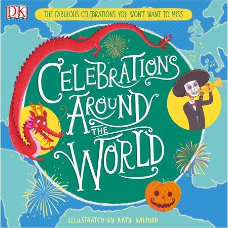 Halloween Celebration Around The World (Celebrations Around the World : The Fabulous Celebrations you Won't Want to)