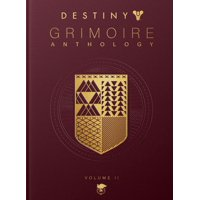 Destiny Grimoire Anthology, Volume II: Fallen Kingdoms (Hardcover)