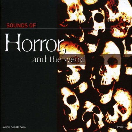 Sound Effects Halloween Sounds Of Horror (Sound of Horror and The Weird)