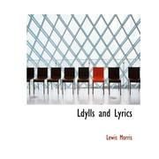 Ldylls and Lyrics
