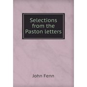 Selections from the Paston Letters