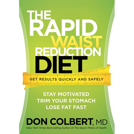The Rapid Waist Reduction Diet : Get Results Quickly and (Best Way To Get Rid Of Water Weight Quickly)