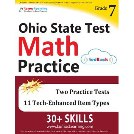 Ohio State Test Prep : 7th Grade Math Practice Workbook and Full-Length Online Assessments: Ost Study