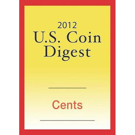 One Cent Coin Cufflinks - 2012 U.S. Coin Digest: Cents - eBook