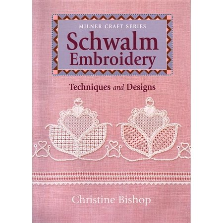 Milner Craft (Paperback): Schwalm Embroidery: Techniques and Designs (Paperback)