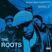 The Roots - Do You Want More?!!!??! - Vinyl (explicit)