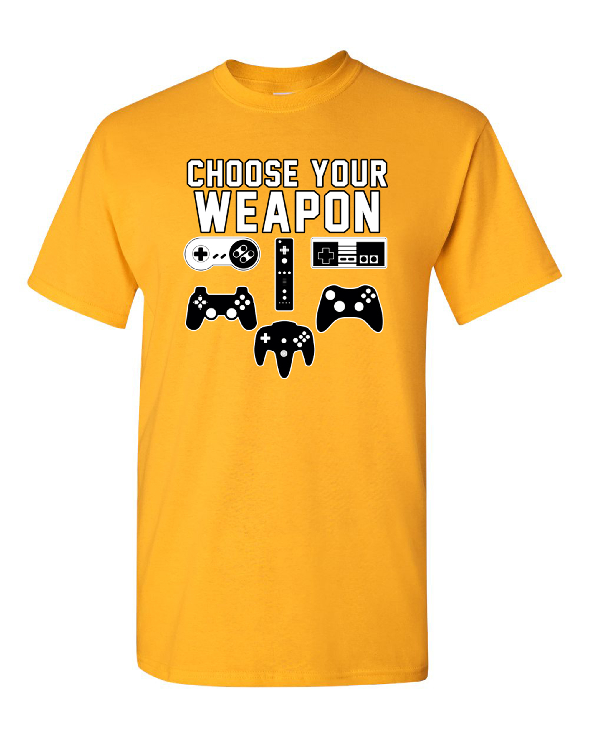 Choose Your Weapon Gaming Console Gamer Funny DT Adult T-Shirt Tee
