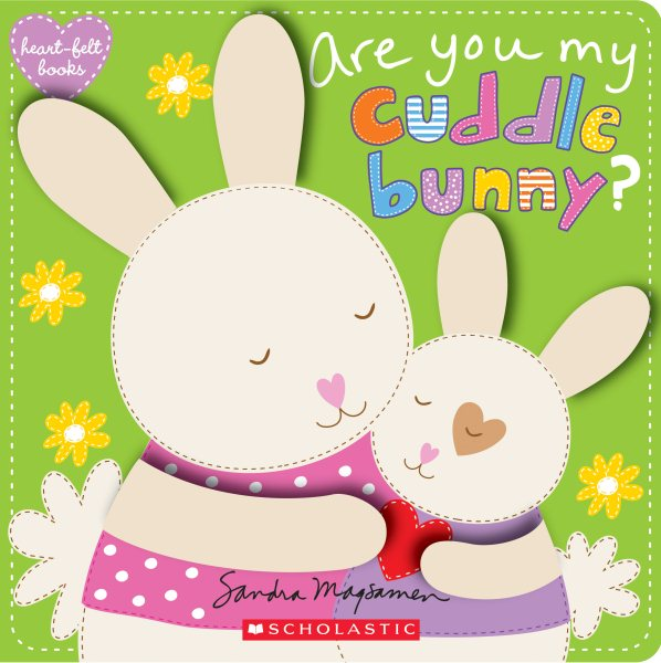 Are You My Cuddle Bunny?
