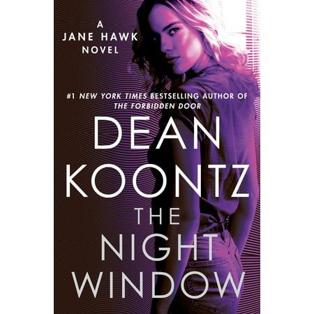 The Night Window : A Jane Hawk Novel (Give Your Heart To The Hawks Evi Vine)