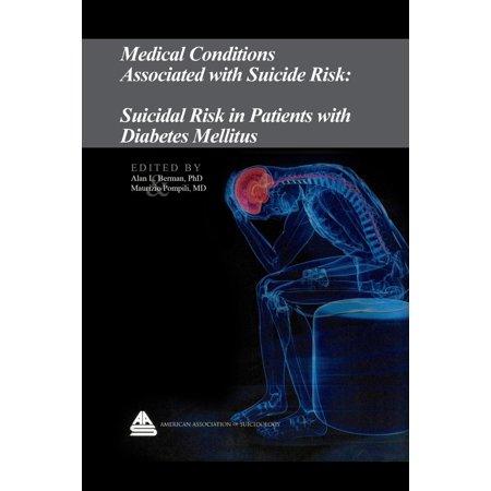 Medical Conditions Associated with Suicide Risk: Suicidal Risk in Patients with Diabetes Mellitus - (Nursing Care Plan For Diabetes Mellitus Patient)