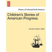 Children's Stories of American Progress.