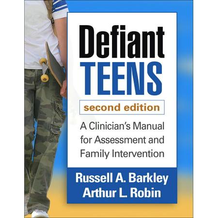 Defiant Teens, Second Edition : A Clinician