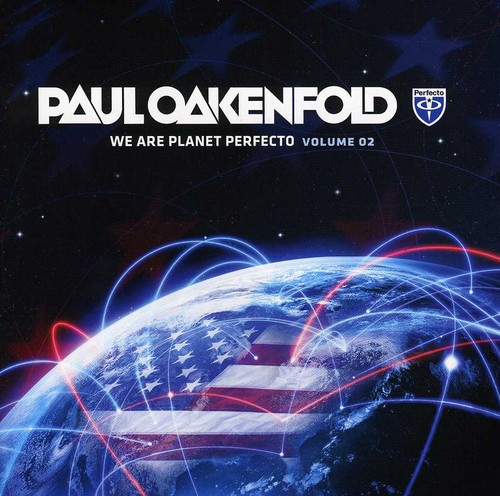 Paul Oakenfold - Paul Oakenfold: Vol. 2-We Are Planet Perfecto [CD]