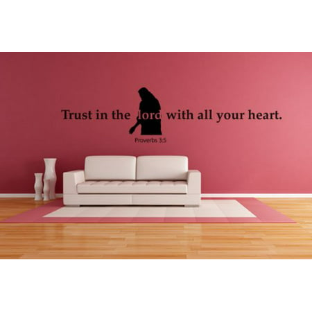 Trust in the Lord with all your heart Proverbs 3 5 Wall Decal wall dec