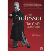 The Professor: Tai Chi's Journey West by First Run Features
