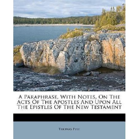 A Paraphrase, with Notes, on the Acts of the Apostles and Upon All the Epistles of the New Testament - image 1 of 1