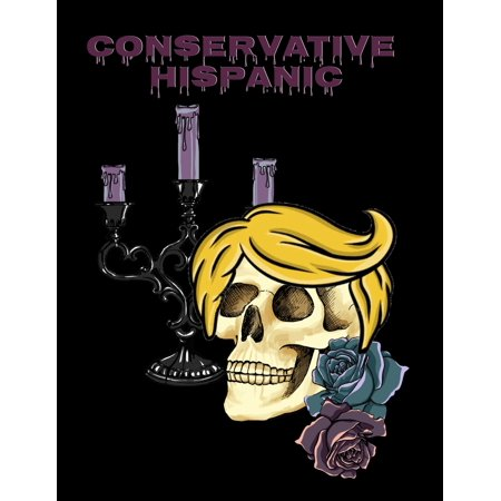 Flamenca Muerta Halloween (Conservative Hispanic: Trump Skull Journal Notebook To Write In Daily To Do Lists, Notes, Creepy Quotes, Stories & Poems - Dios De Los Muertos Donald Hair Notepad Gift For President)