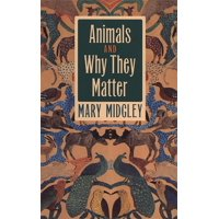 Animals and Why They Matter (Paperback)