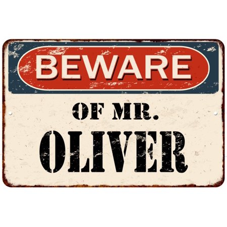 BEWARE OF MR. OLIVER Vintage Look Rusty Chic Home Wall Décor Metal Sign (Vintage Oliver Sign)