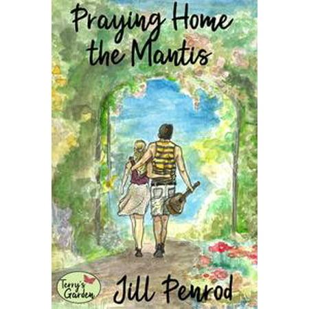 Praying Home the Mantis - eBook