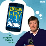 Stephen Fry On The Phone The Complete Radio 4 Series - Audiobook