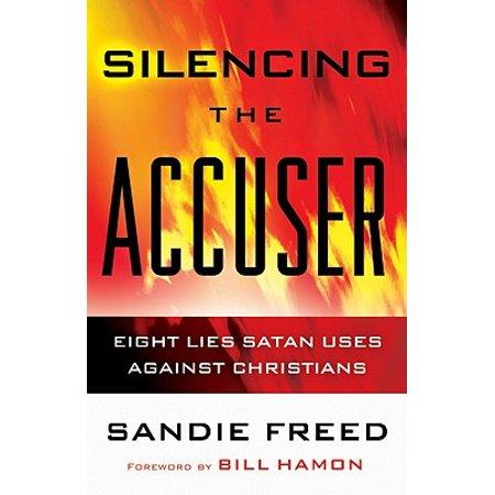 Silencing the Accuser : Eight Lies Satan Uses Against Christians - Christians Against Halloween