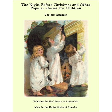 The Night Before Christmas and Other Popular Stories For Children - eBook