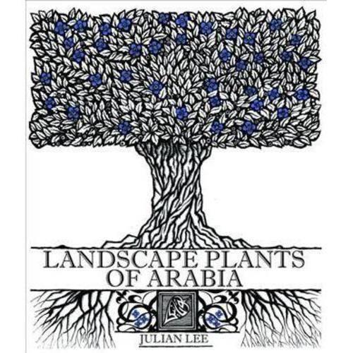 Landscape Plants of Arabia