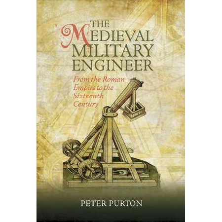 Armour and Weapons: The Medieval Military Engineer (Hardcover) (Medieval Weapons For Sale)