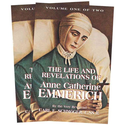 Life and Revelations of Anne Catherine Emmerich