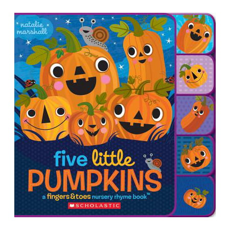 Five Little Pumpkins: A Fingers & Toes Nursery Rhyme Book: A Fingers & Toes Nursery Rhyme Book (Board Book) - Halloween Poem Five Little Pumpkins