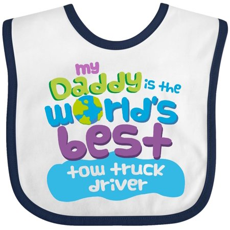 Inktastic My Daddy Is The Worlds Best Tow Truck Driver Baby Bib
