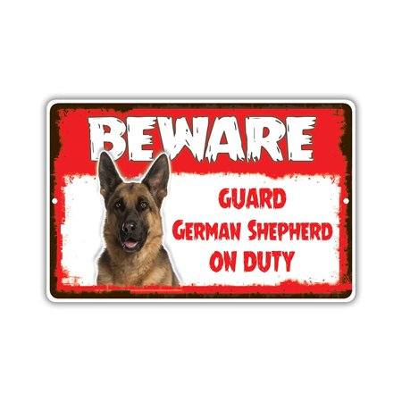 Beware Guard German Shepherd Dog On Duty Novelty Aluminum Metal 8