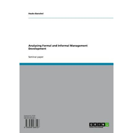 Analysing Formal and Informal Management Development - (Formal And Informal Process Of Amending The Constitution)