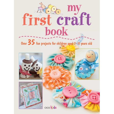 My First Craft Book : 25 easy and fun projects for children aged 7–11 years old - Fun And Easy Halloween Crafts