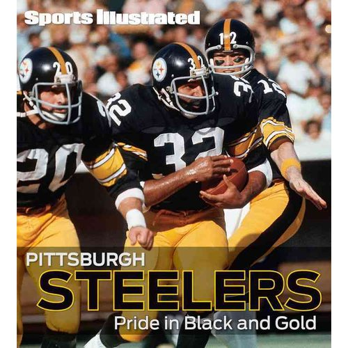 Pittsburgh Steelers: Pride in Black and Gold