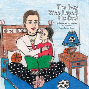 The Boy Who Loved His Dad - eBook