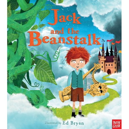 Jack and the Beanstalk: A Nosy Crow Fairy Tale ()