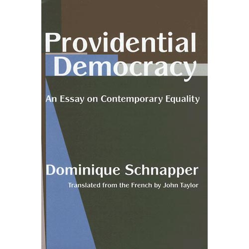 Providential Democracy: An Essay of Contemporary Equality