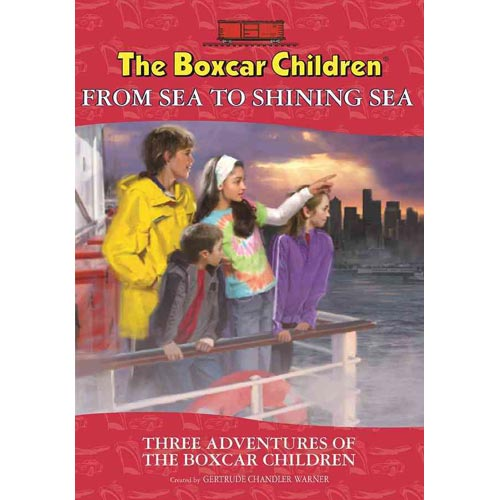 The Boxcar Children From Sea to Shining Sea Special: The Mystery in New York / the Windy City Mystery / the Mystery in San Francisco