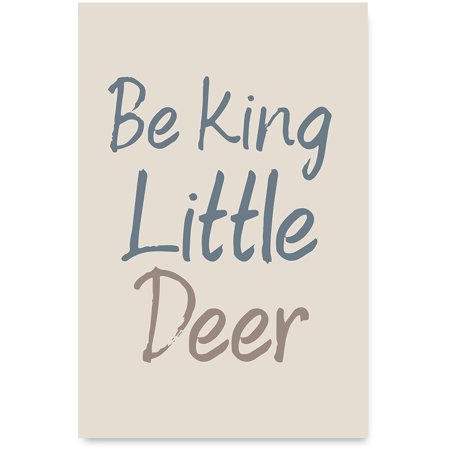 Awkward Styles Deer Lovers Gifts Boys Room Poster Art Girls Room Wall Art  Be King Little Deer Poster Quotes Art Kids Motivational Quotes Funny  Animals ...