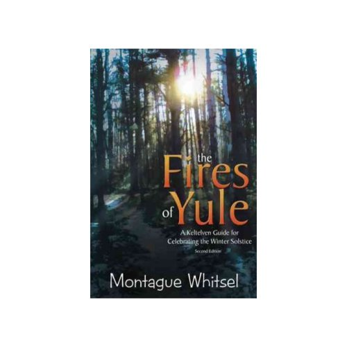 The Fires of Yule: A Keltelven Guide for Celebrating the Winter Solstice