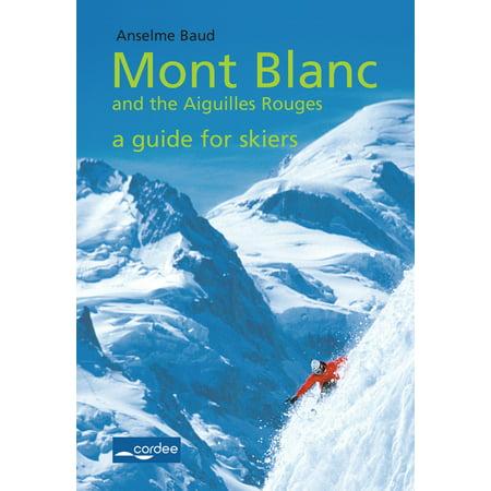 Talèfre-Leschaux - Mont Blanc and the Aiguilles Rouges - a Guide for Skiers - eBook - Mont Blanc Roof Bars