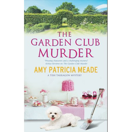 Tish Tarragon Mystery: The Garden Club Murder (Hardcover) Tish Tarragon's preparations for Coleton Creek's annual garden club awards luncheon are threatened when one of the prime contenders is murdered.  Literary caterer Letitia 'Tish' Tarragon is preparing her English Secret Garden-themed luncheon for Coleton Creek's annual garden club awards, but when she is taken on a tour of some of the top contenders with the garden club's president, Jim Ainsley, Tish is surprised at how seriously the residents take the awards - and how desperate they are to win.  Wealthy, retired businessman Sloane Shackleford has won the coveted best garden category five years in a row, but he and his Bichon Frise, Biscuit, are universally despised. When Sloane's bludgeoned body is discovered in his pristine garden, Tish soon learns that he was disliked for reasons that go beyond his green fingers. Have the hotly contested awards brought out a competitive and murderous streak in one of the residents?
