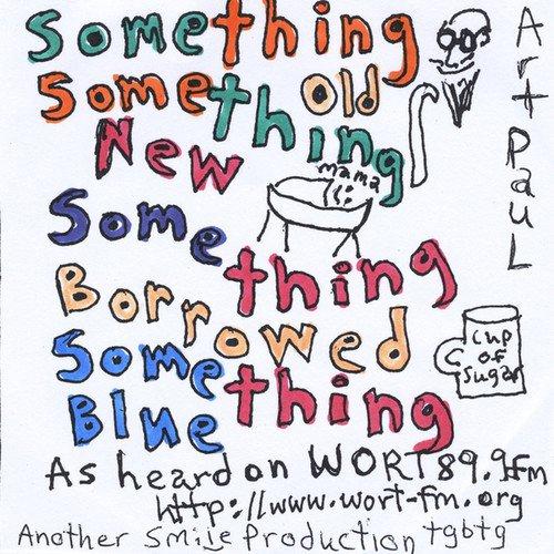 Something Old Something New Something Borrowed & S (CD