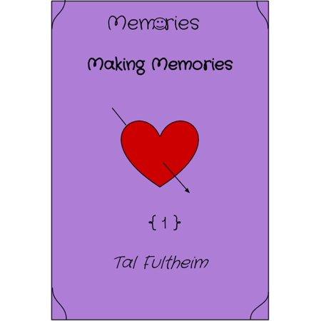 Making Memories Pastel - Memories: Making Memories - eBook