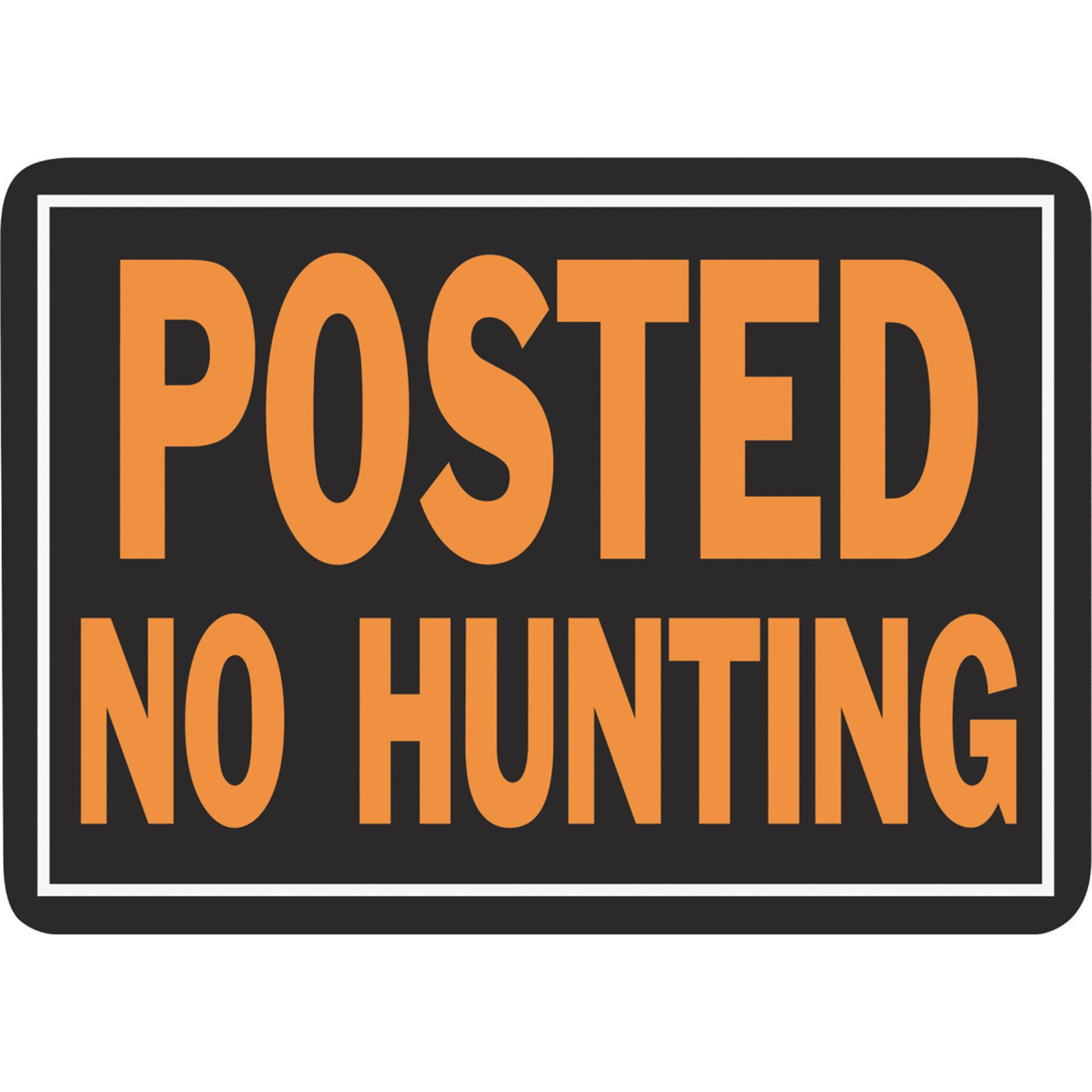 Hyko Prod. 10x14 No Hunting Sign 812