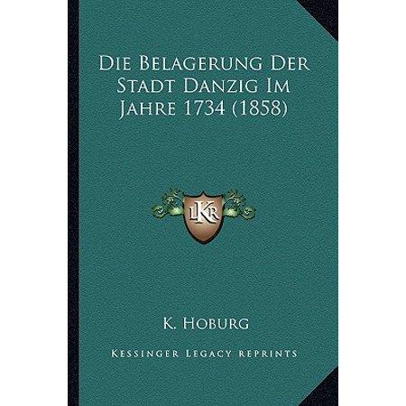 Die Belagerung Der Stadt Danzig Im Jahre 1734 (1858) (80er Jahre Hipster-stil)