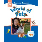 Learning Ladders 2/Soft Cover: World of Pets (Paperback)